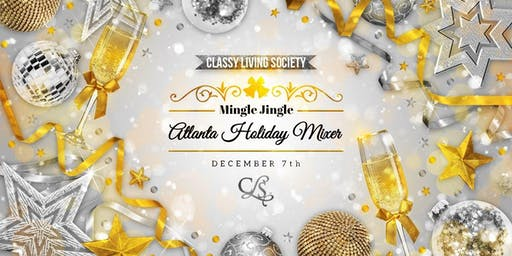 Classy Living Society Mingle Jingle Atlanta Holiday Mixer