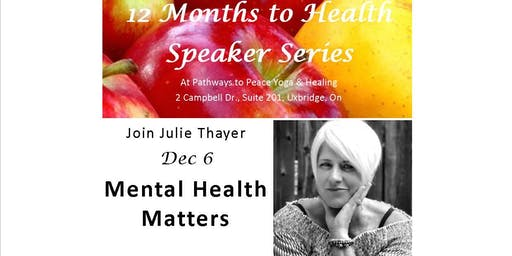 Mental Health Matters:  12 Months to Health Speaker Series