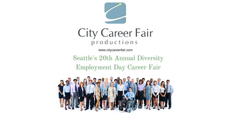 SEATTLE'S 20th ANNUAL DIVERSITY EMPLOYMENT DAY CAREER FAIR July 15, 2020 tickets