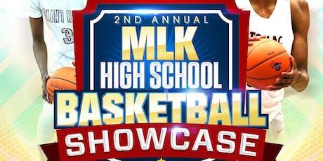 2nd Annual MLK High School Basketball Showcase tickets