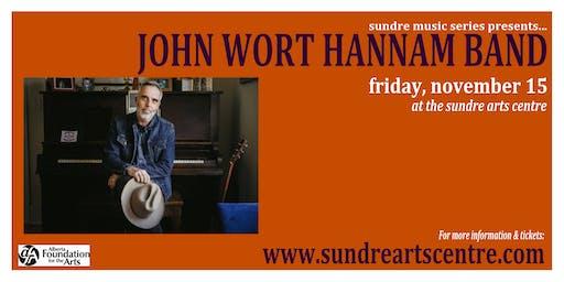 John Wort Hannam Band at the Sundre Arts Centre
