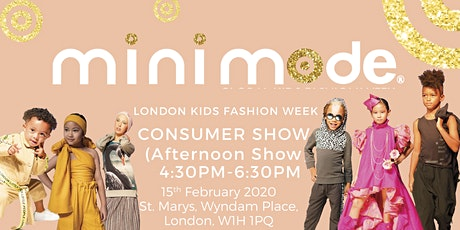Mini Mode London Kids Fashion Week SS20 | Consumer Show (Afternoon Show) tickets