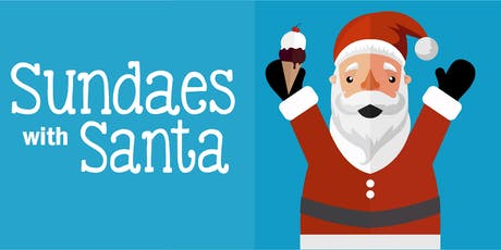 Sundaes with Santa - Sponsored by Baskin Robbins tickets