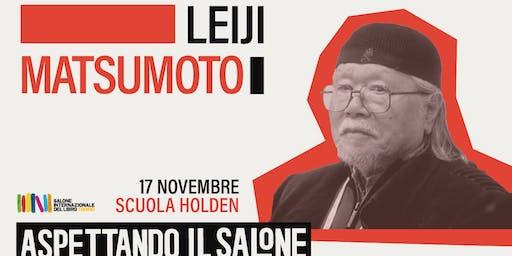 Leiji Matsumoto a Torino | Aspettando il Salone