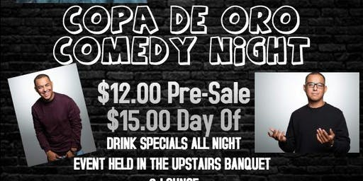 COPA DE ORO COMEDY NIGHT