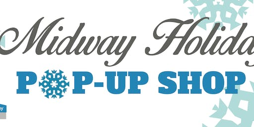 Midway Holiday Pop-up Shop