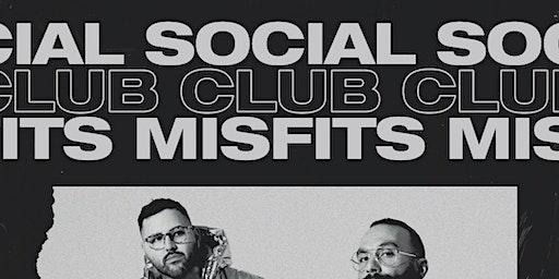 Social Club Misfits @ Holy Diver