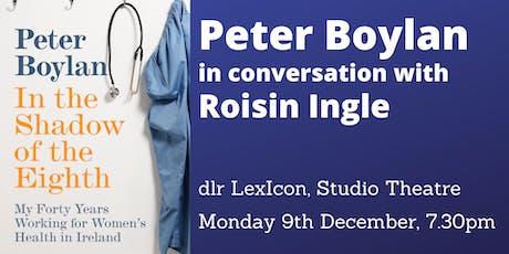 Peter Boylan in conversation with Roisin Ingle tickets