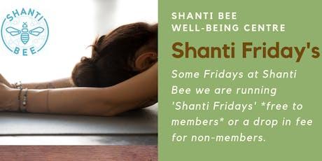 Shanti Fridays tickets