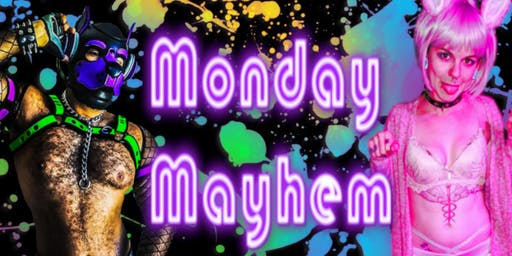 Monday Mayhem Burlesque