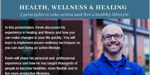 Health, Wellness and Healing