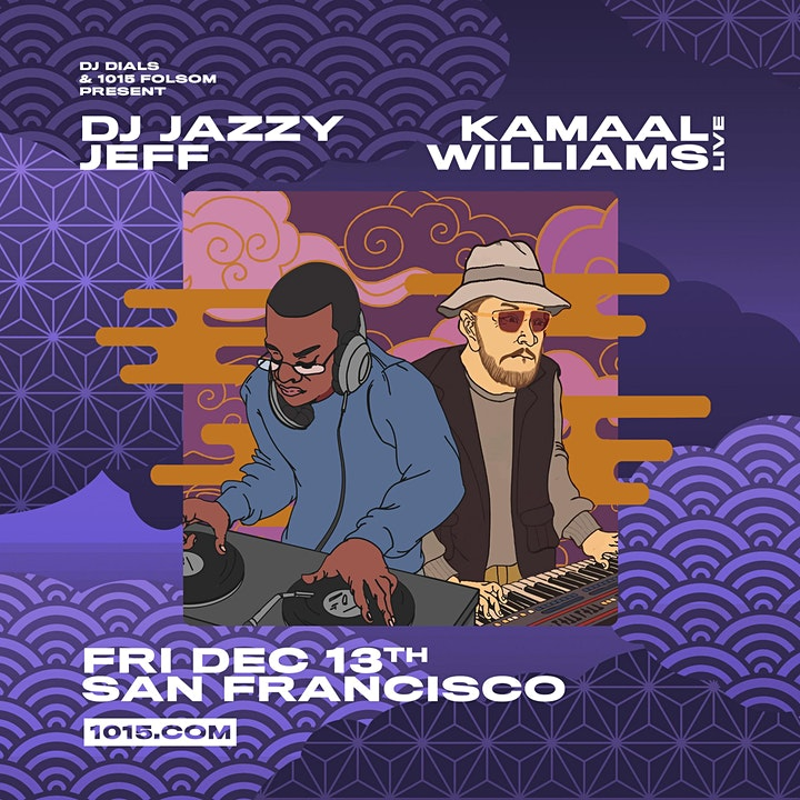 DJ JAZZY JEFF + KAMAAL WILLIAMS :: MOM 10-Year Anniversary  at 1015 Folsom image