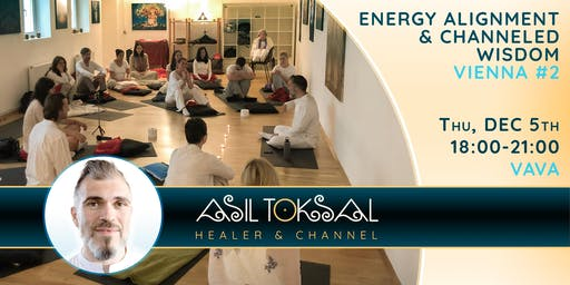 Vienna #3 – Private Group Energy Alignment with Asil Toksal