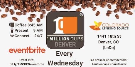 1 Million Cups Denver - 12/4 tickets