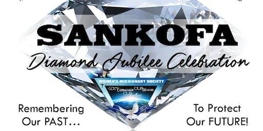 SANKOFA Diamond Jubilee - 75 Year Merger Celebration