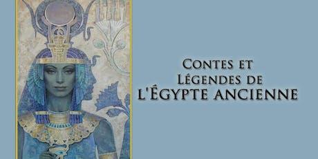 Contes et Légendes de l'Égypte ancienne billets