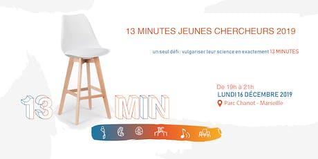 Treize Minutes Jeunes Chercheurs 2019 tickets