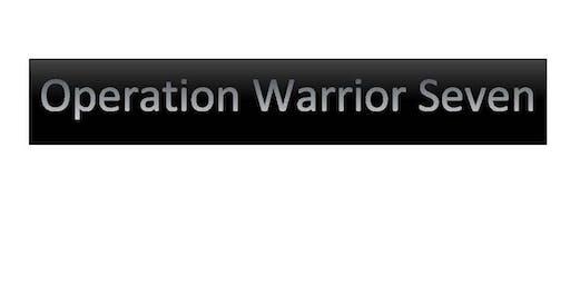 Operation Warrior 7