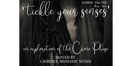 'Tickle Your Senses' Aromatherapy workshop 'The Crone Phase' (women only)  tickets