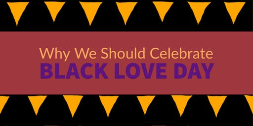 Why We Should Celebrate Black Love Day
