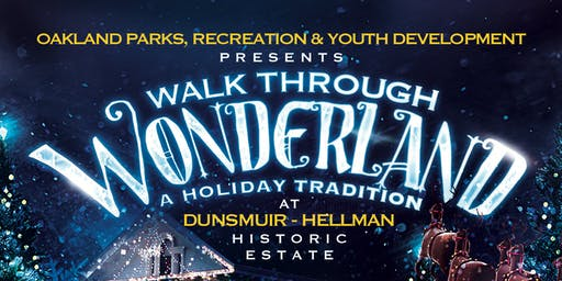 Walk Through Wonderland: Holiday Tradition at the Dunsmuir Estate