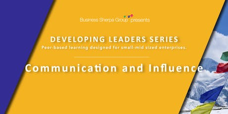 Developing Leaders Series: Communication and Influence tickets