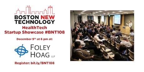 Boston New Technology HealthTech Startup Showcase #BNT108 (21+) tickets