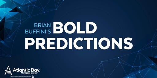 Brian Buffini Bold Predictions