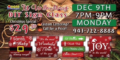 Fun Painting DIY Sign Class DEC 9th Monday 7pm-9pm