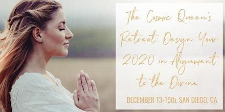 Cosmic Queen Creator's Retreat: Design 2020 in Alignment to the Divine  tickets