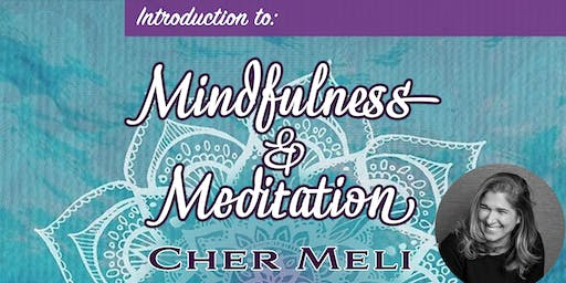 Introduction to Mindfulness & Meditation