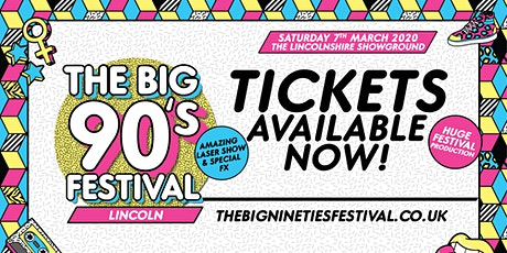 The Big Nineties Festival - Lincoln tickets