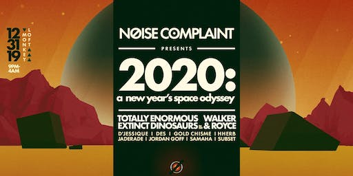 Noise Complaint - 2020: A New Year's Space Odyssey