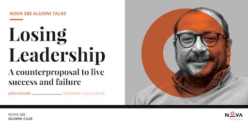Talk with João Goulão | Losing Leadership