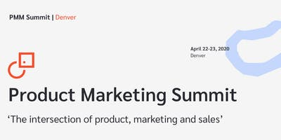 Product Marketing Summit | Denver