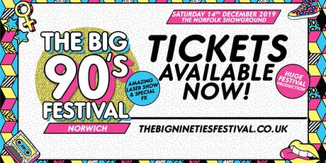 Big Nineties Festival - Norwich tickets
