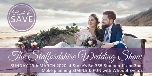 The Staffordshire Wedding Show with Whoop Events