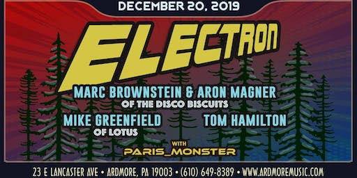 Electron: Members of The Disco Biscuits, Lotus, & JRAD
