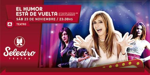 EL HUMOR ESTA DE VUELTA con Gladys Florimonte (SAB 23 NOV)
