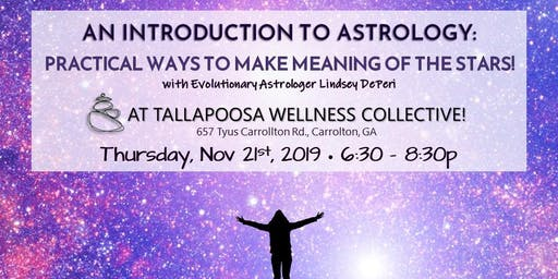 Introduction to Astrology: Practical Ways to Make Meaning of the Stars