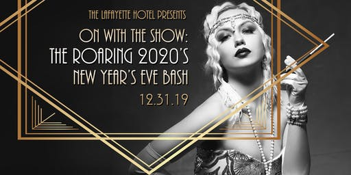 The Lafayette Hotel Presents: The Roaring 2020's