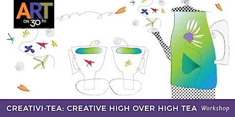 Creativi-tea Workshop: A Creative High over High Tea with Jill Badonsky tickets