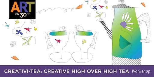 Creativi-tea Workshop: A Creative High over High Tea with Jill Badonsky