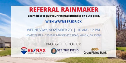 Referral Rainmaker: Learn How to Put Your Referral Business on Auto Pilot