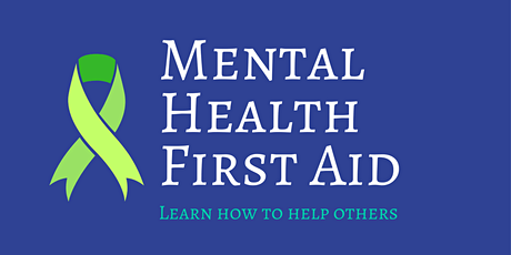 Mental Health First Aid (MHFA) for Adults tickets