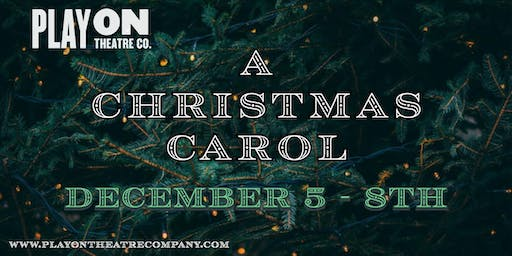A Christmas Carol Thursday Night