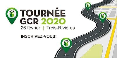 Tournée GCR 2020 - Trois-Rivières