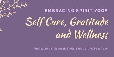Self Care, Gratitude and Wellness