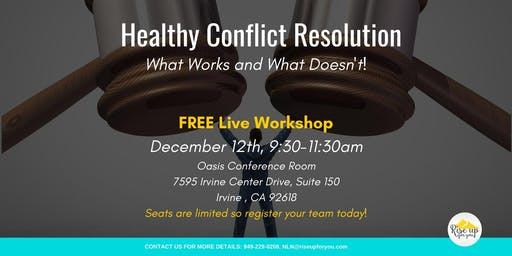 Healthy Conflict Resolution- What Works and What Doesn't!