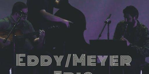 Eddy/Meyer Trio- Album Release Party